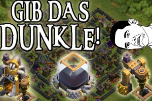 GIB DAS DUNKLE ELIXIER! || CLASH OF CLANS || Let's Play CoC [Deutsch/German HD]