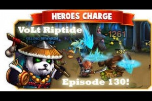 Heroes Charge episode 130! – VoLt Riptide