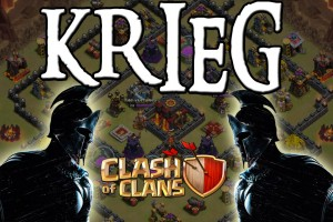 KRIEG! || CLASH OF CLANS || Let's Play CoC [Deutsch/German HD]